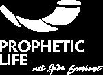 PROPHETIC LIFE